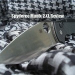 Spyderco Manix 2 XL : A Gear Review