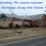 Incorporating The Lessons Learned From Hurricane Sandy Into Future Preps