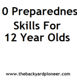 10 Preparedness Skills for 12 Year Olds.