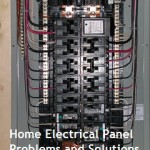 Guest Post: Home Electrical Panel Problems and Solutions