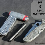 Top 5 Must Haves for Everyday Carry (EDC).