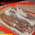 How to make Corned Beef!