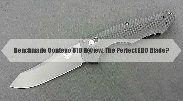 Benchmade Contego 810 Review