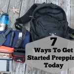 7 Ways To Get Started Prepping Today