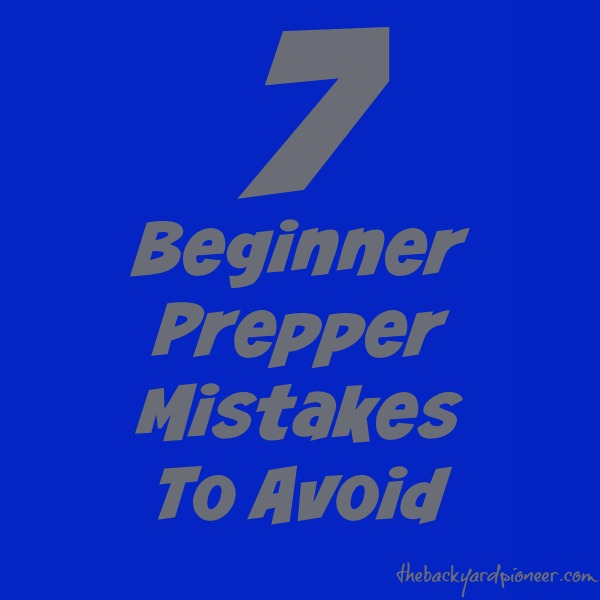 Prepper Mistakes